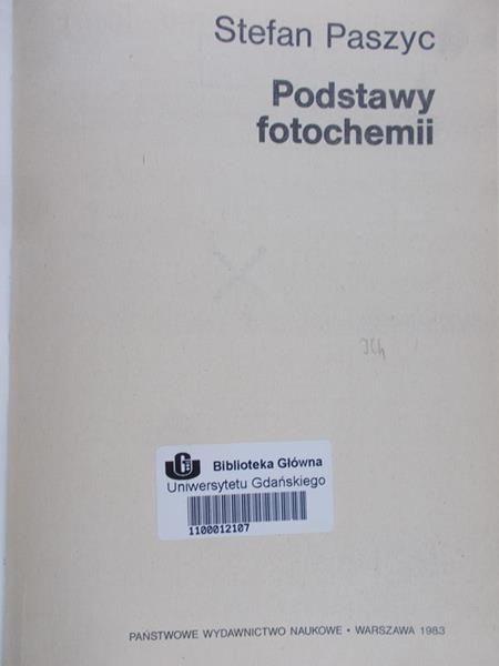 Paszyc Stefan - Podstawy fotochemii, Tom 6