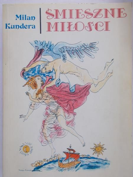 Kundera Milan - Śmieszne miłości