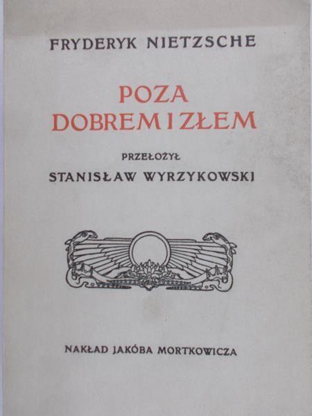 Nietzsche Fryderyk - Poza dobrem i złem, reprint z 1907 r.