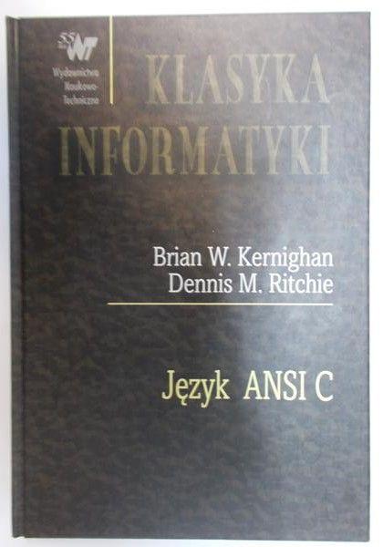 Kernighan Brian W. - Język ANSI C