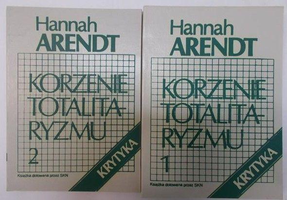 Arendt Hannah - Korzenie totalitaryzmu, Tom I-II