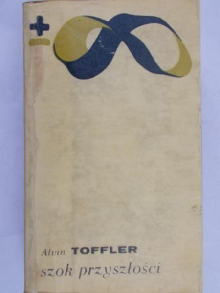 Toffler Alvin - Szok przyszłości