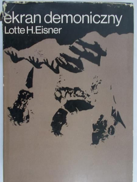 Lotte H. Eisner - Ekran demoniczny