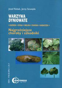 Warzywa dyniowate Najgroźniejsze choroby i szkodniki