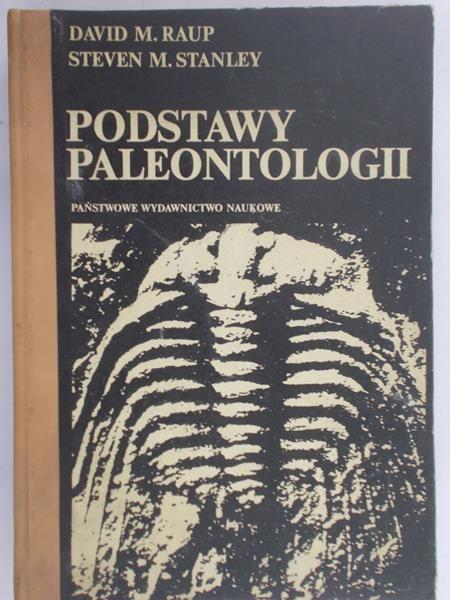 Raup David M. - Podstawy paleontologii
