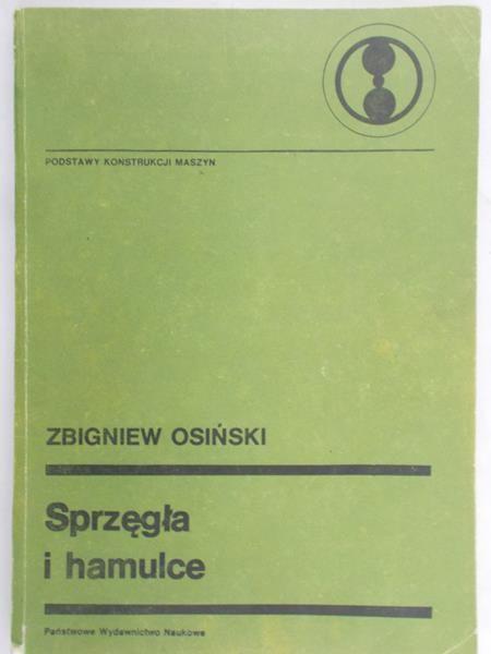 Osiński Zbigniew - Sprzęgła i hamulce
