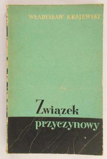 Krajewski Władysław - Związek przyczynowy