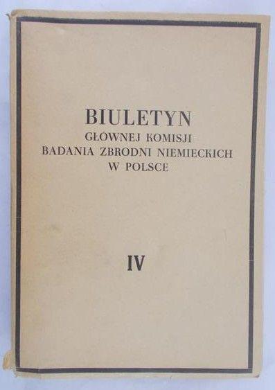 Biuletyn głównej komisji badania zbrodni niemieckich w Polsce, IV , 1948 r.