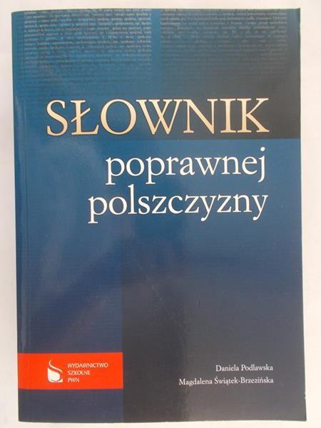Podlawska Daniela - Słownik poprawnej polszczyzny