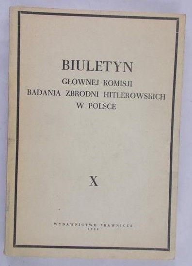 Biuletyn głównej komisji badania zbrodni niemieckich w Polsce, X , 1958 r.