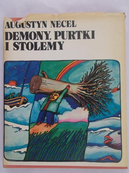Necel Augustyn - Demony, Purtki i Stolemy