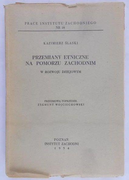 Slaski Kazimierz- Przemiany etniczne na Pomorzu Zachodnim