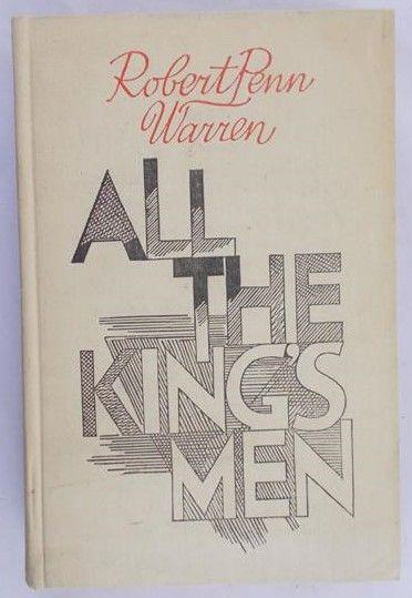 Warren Robert Penn  - All the King's Men