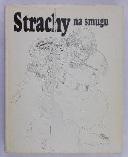 Wojewódzki B. - Strachy na smugu
