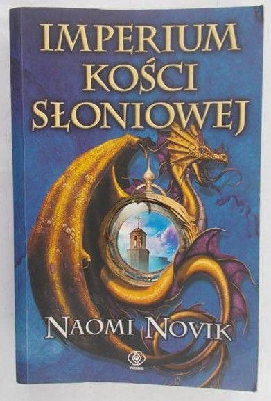 Novik Naomi - Imperium Kości Słoniowej