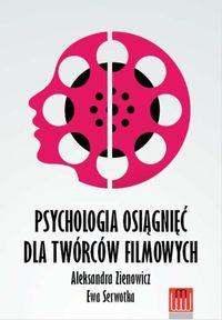Psychologia osiągnieć dla twórców filmowych