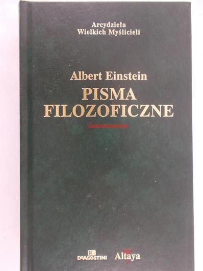 Einstein Albert - Pisma filozoficzne