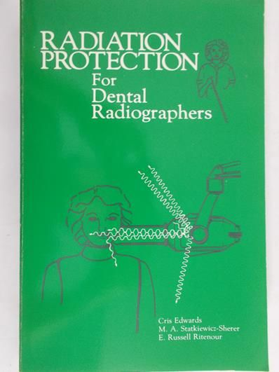 Edwards  Cris - Radiation protection for dental radiographers