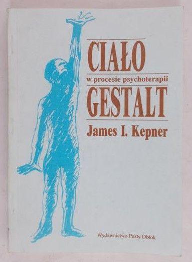 Kepner James I. - Ciało w procesie psychoterapii Gestalt