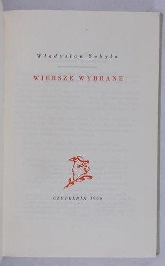 Sebyła Władysław Wiersze Wybrane Władysław Sebyła