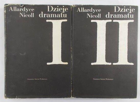 Nicoll Allardyce - Dzieje dramatu I-II