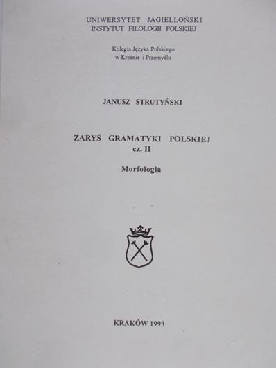 Strutyński Janusz - Zarys gramatyki polskiej cz. II