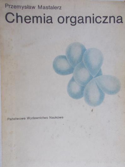 Mastalerz Przemysław - Chemia organiczna