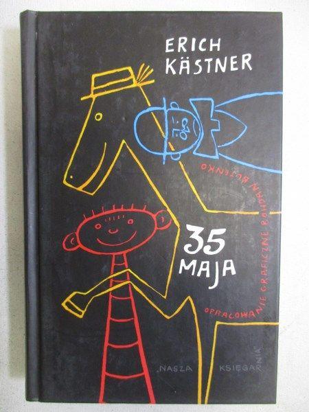 Kastner Erich - 35 maja albo jak Konrad pojechał konno do mórz południowych