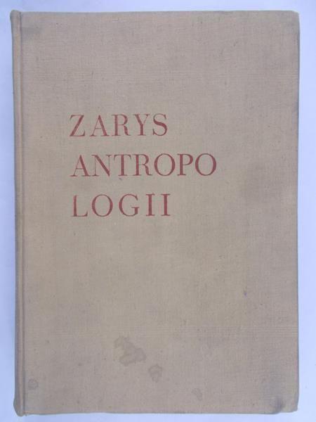Jasicki Bronisław - Zarys antropologii. Podręcznik