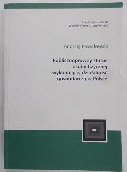 Powałowski Andrzej - Publicznoprawny status osoby fizycznej
