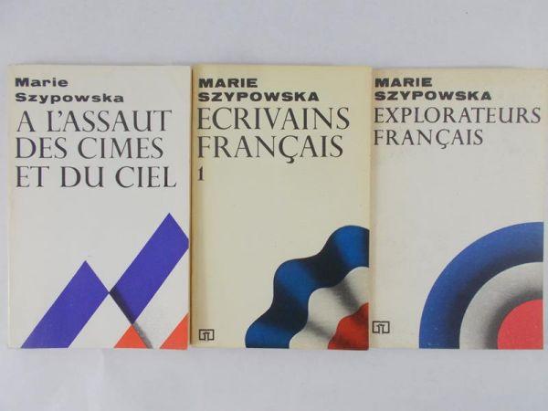 Szypowska Marie - Ecrivains Francais/ A L'assaut Des Cimes Et Du Ciel/ Explorateurs Francais