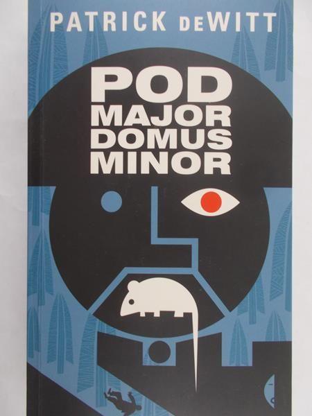 deWitt Patrick - Podmajordomus Minor
