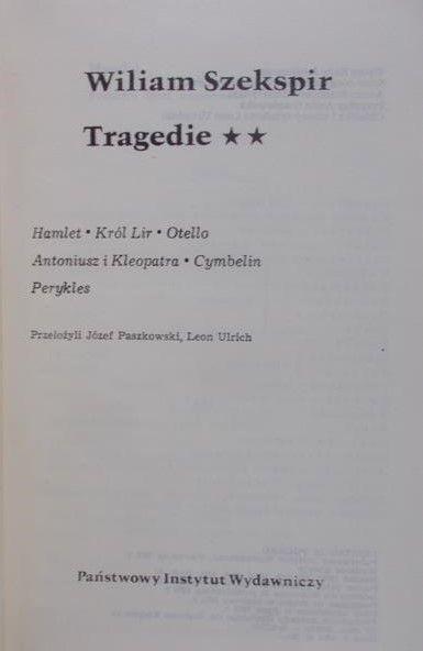 Szekspir William - Dzieła Dramatyczne, tom VI. Tragedie, cz. II.