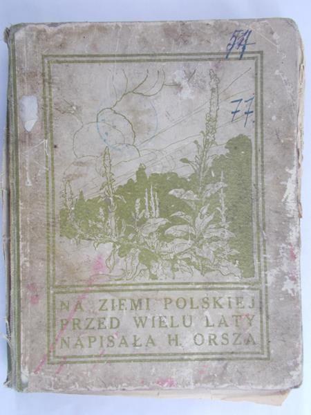 Orsza H. -  Na ziemi polskiej przed wielu laty, 1911 r.