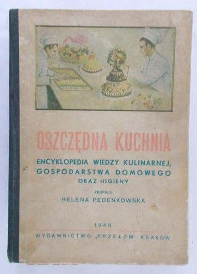 Pedenkowska Helena - Oszczędna kuchnia, 1948 r.