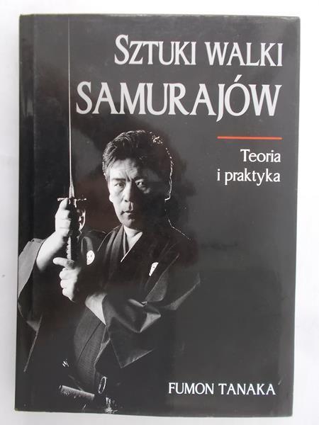 Tanaka Fumon - Sztuki walki samurajów