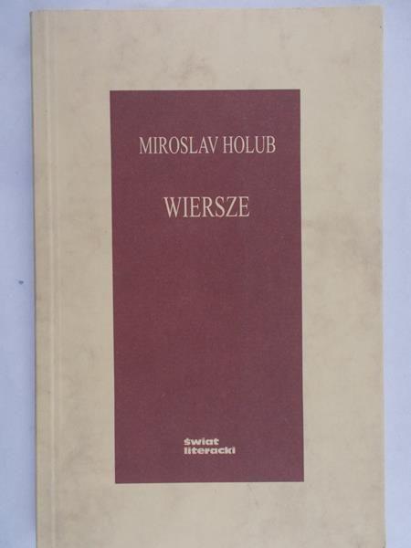Holub Miroslav - Wiersze