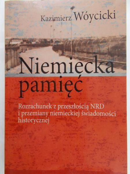 Wóycicki Kazimierz - Niemiecka pamięć