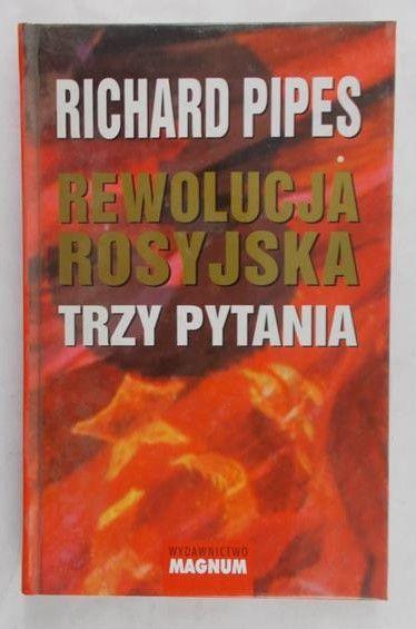 Pipes Richard - Rewolucja rosyjska