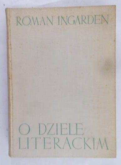 Ingarden Roman - O dziele literackim