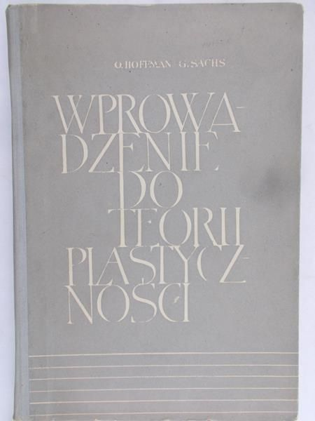 Hoffman O. - Wprowadzenie do teorii plastyczności