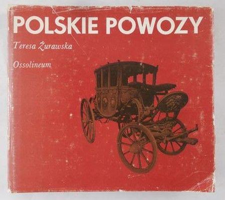 Żurawska Teresa - Polskie powozy