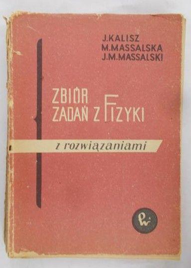 Kalisz Józef - Zbiór zadań z fizyki z rozwiązaniami
