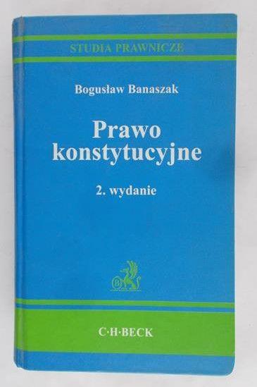 Banaszak Bogusław - Prawo konstytucyjne