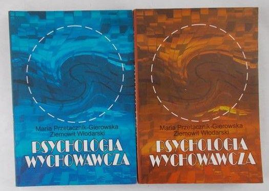 Przetacznik-Gierowska Maria - Psychologia wychowawcza, Tom I i II