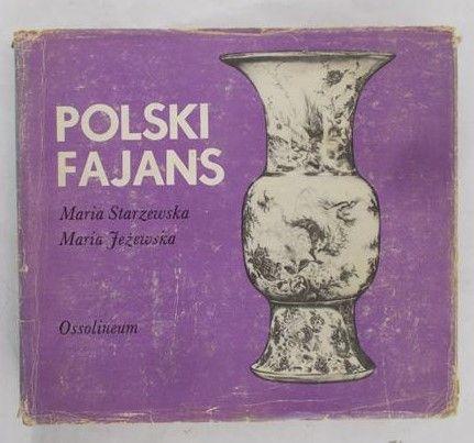 Starzewska Maria - Polski fajans