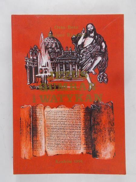 Betz Otto - Jezus, Qumran i Watykan