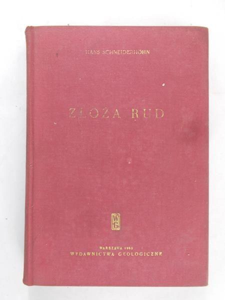 Schneiderhohn Hans - Złoża rud