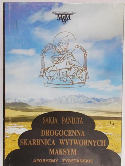 Sakija Pandita - Drogocenna skarbnica wytwornych maksym
