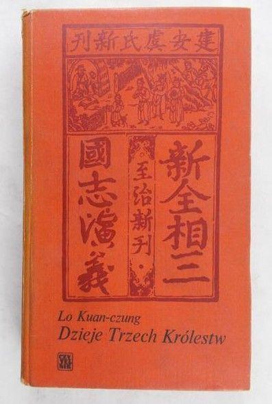 Kuan-czung Lo - Dzieje Trzech Królestw